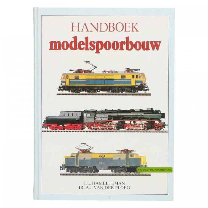 Handboek modelspoorbouw - T.L. Hameeteman & ir. A.J. van der Ploeg