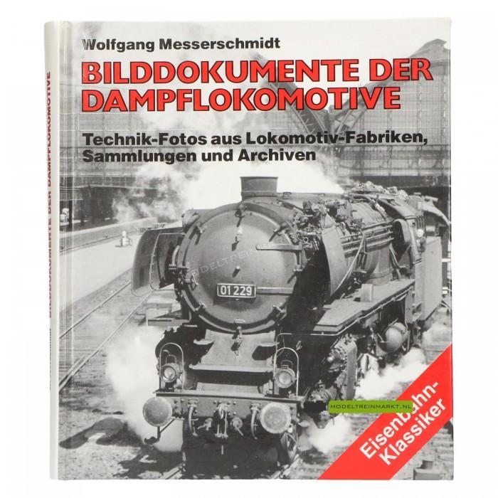 Bilddokumenten der Dampflokomotive - Wolfgang Messerschmidt