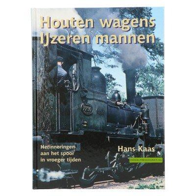 Houten wagens IJzeren mannen- Hans Kaas