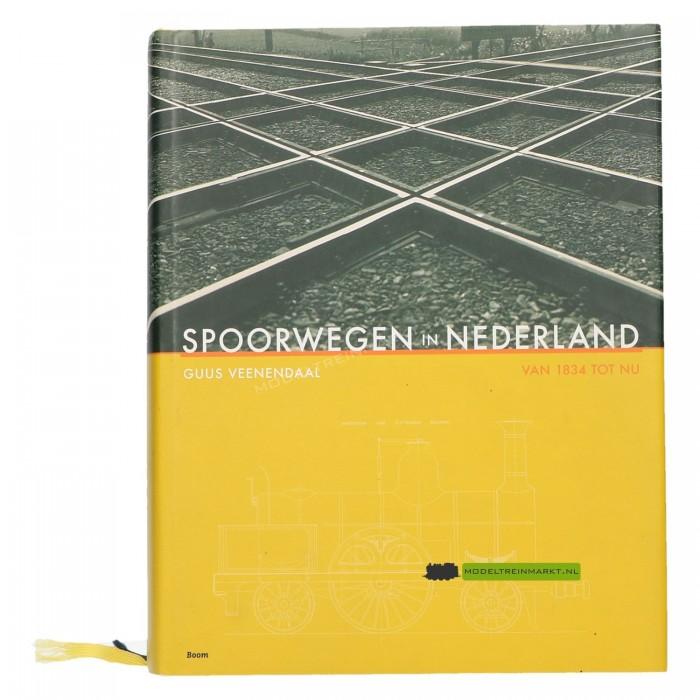 Spoorwegen in Nederland van 1834 tot nu - G. Veenendaal