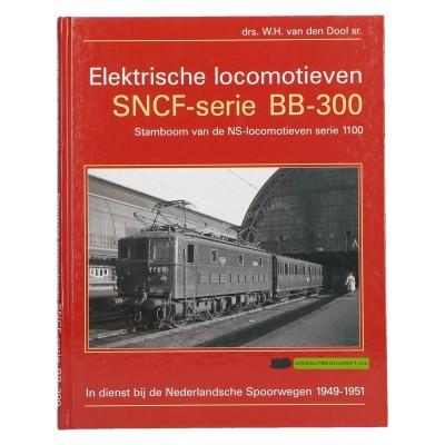 Elektrische locomotieven SNCF-serie BB-300 - Drs. W.H. van den Dool sr.
