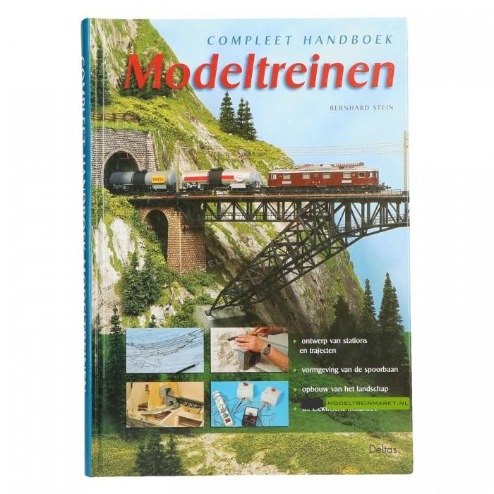 Compleet handboek Modeltreinen - Bernhard Stein