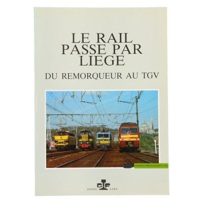 Le rail passe par liège - Ronald Morganne