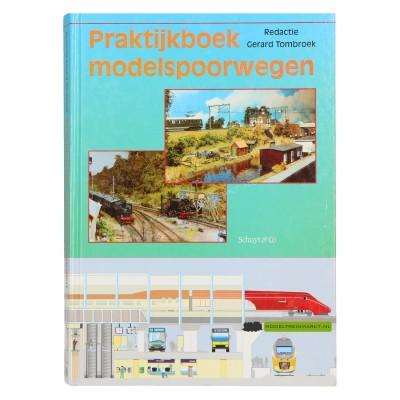Praktijkboek modelspoorwegen - Gerard Tombroek