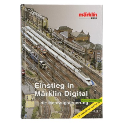 Einstieg in Märklin Digital - Richard Beha
