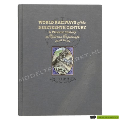 World Railways of the nineteenth century - Jim Harter
