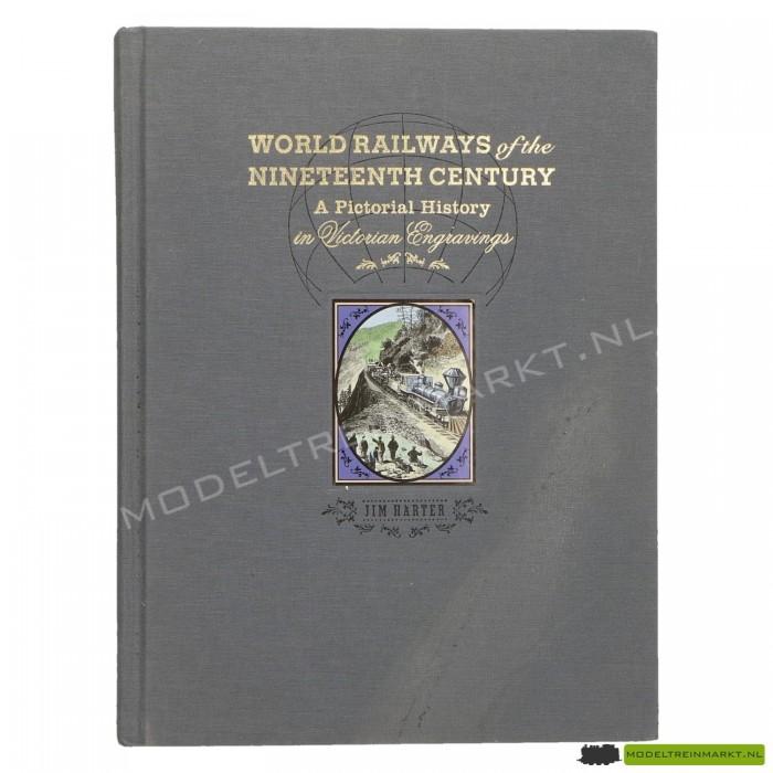 World Railways of the nineteenth century - Jim Harter
