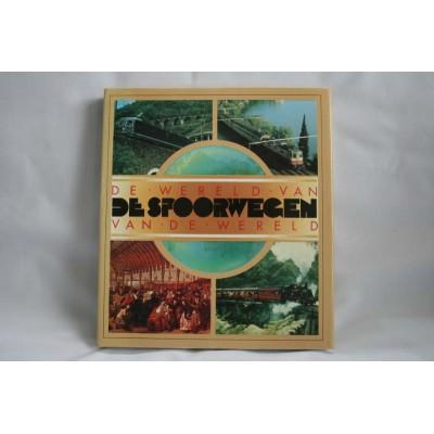 De wereld van de spoorwegen - E. Rehbein