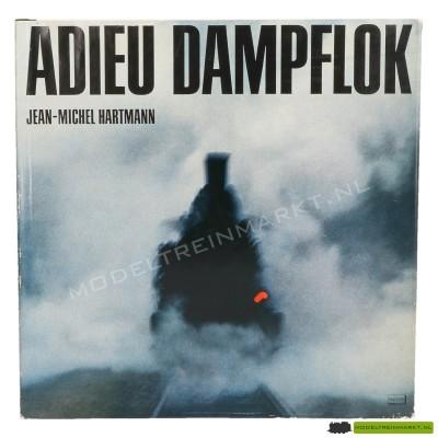 Adieu Dampflok - Jean-Michel Hartmann