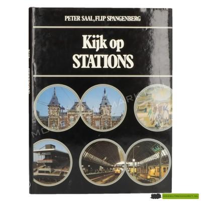 Kijk Op Stations - Peter Saal & Flip Spangenberg