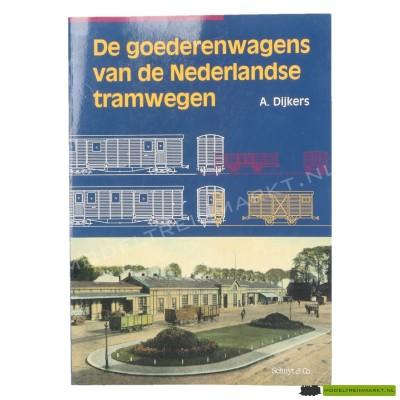 De Goederenwagens van de Nederlandse Tramwegen - A. Dijkers