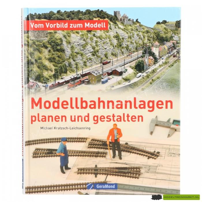 Modellbahnanlagen planen und gestalten
