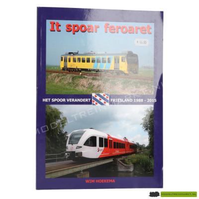 Het spoor verandert - Friesland 1988 - 2015 (Paperback)