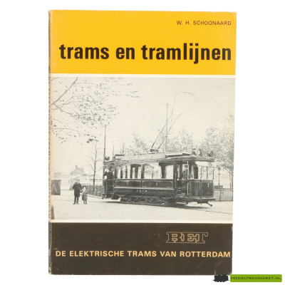 Trams en Tramlijnen - De elektrische trams van Rotterdam