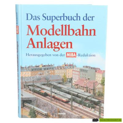 Das Superbuch der Modellbahn Anlagen