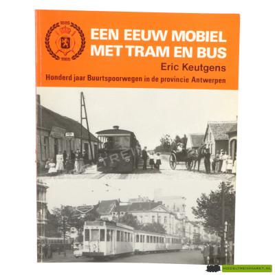 Een eeuw mobiel met Tram en Bus