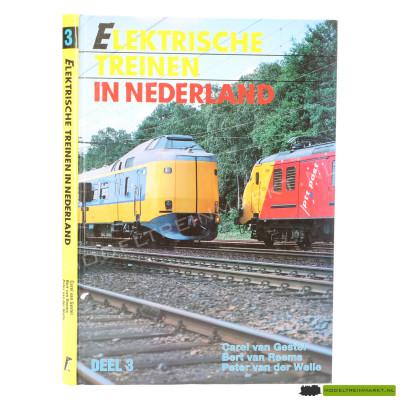 Elektrische Treinen in Nederland deel 3