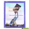 Bruggen in Nederland - Henk de Jong & Nico Muyen