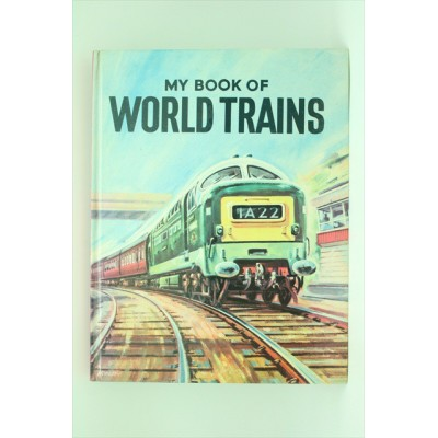 My book of WORLD TRAINS